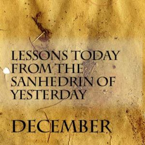 Lessons Today from the Sanhedrin of Yesterday | The Israel Series | CoM